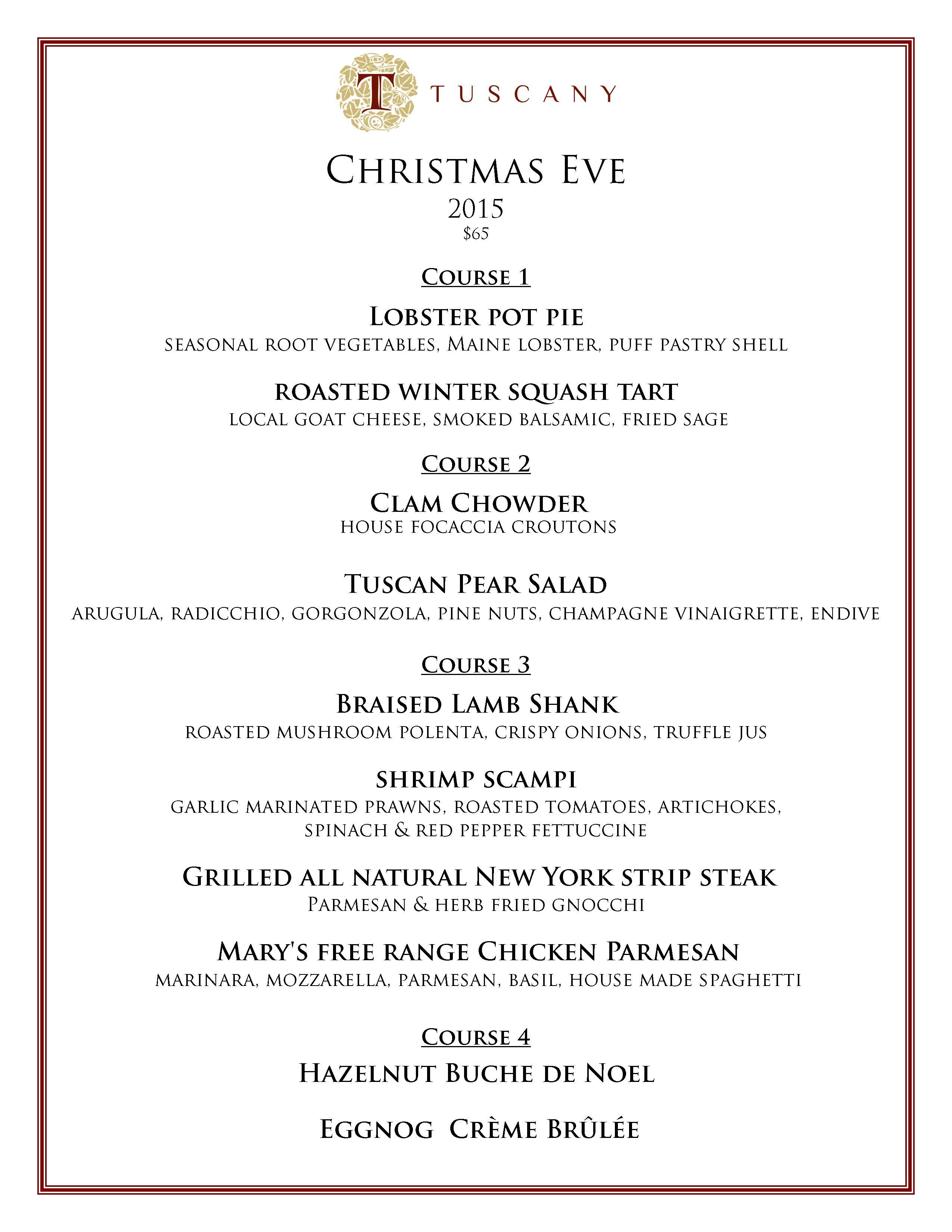 Christmas Eve Dinner Menu.Christmas Eve 2015 Tuscany Restaurant
